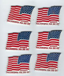 6 FLAG MAGNETS  PROUD TO BE AN AMERICAN   REFRIGERATOR STYLE