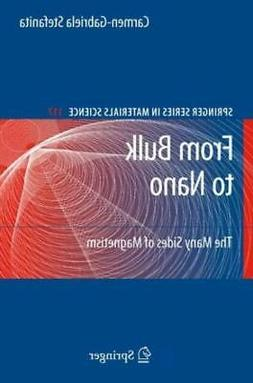 Springer Series in Materials Science: From Bulk to Nano : Th